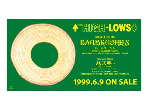 ザ・ハイロウズ 「バームクーヘン」 TOWER RECORD 渋谷 ビルボード広告